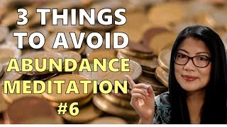 3 Things to Avoid for Abundance Manifestation || Abundance Manifestation Meditation Series (6)