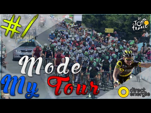 TOUR DE FRANCE 2016 | MODE MY TOUR : DIRECT ENERGIE #1