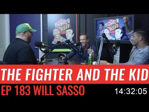 The Fighter and the Kid  Episode 183: Will Sasso