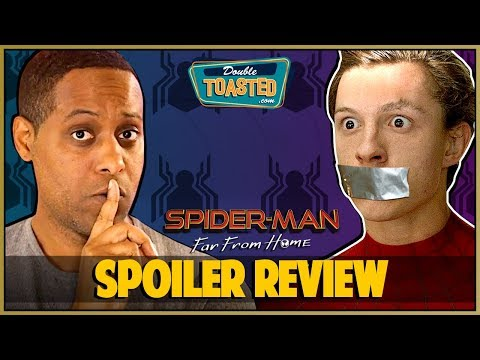 SPIDER-MAN FAR FROM HOME SPOILER REVIEW - Double Toasted