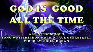 God is Good All the Time - Don Moen (with Lyrics)