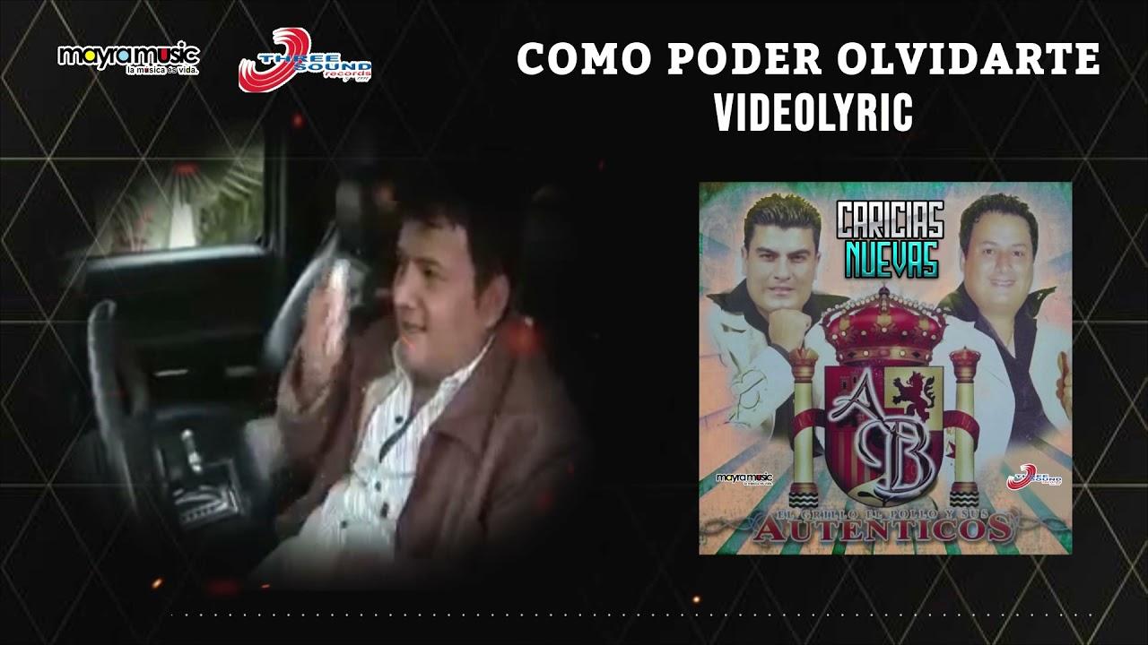Los Auténticos de la Banda - Como Poder Olvidarte (VideoLyrics)(2021) ✔️