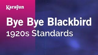 Karaoke Bye Bye Blackbird - 1920s Standards *
