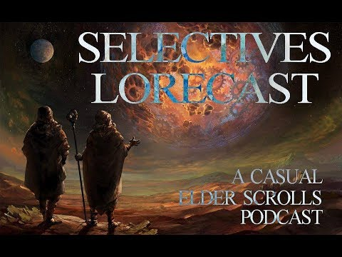 Selectives Lorecast 27: Cyrodilic Culture