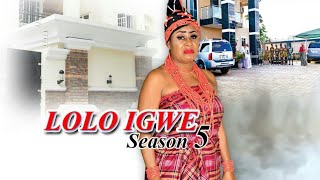 LOLO IGWE SEASON 5  - NGOZI EZEONU  NEW IGBO NOLLYWOOD MOVIES 2019