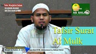 Tafsir QS Al Mulk |Ust. Amri Azhari Lc. |Masjid As Salam,160417