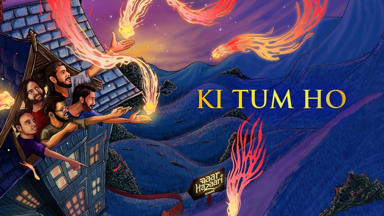 Ki Tum Ho - Chaar Hazaari | Official Lyric Video