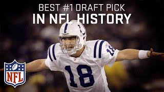 Best Draft Picks by Draft Position of All Time (#1-32) | NFL