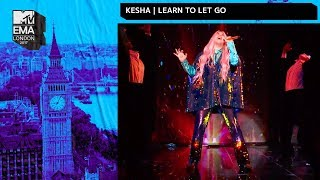 Kesha Performs 'Learn To Let Go' | MTV EMAs 2017 | Live Performance