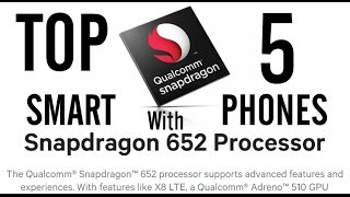 TOP 5 Smartphones with snapdragon 652 chip of 2016/2017(Adreno 510/chinese/cheapest/SD 650/best buy)