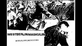 Westberlin Maskulin - Hoes, Flows, Moneytoes (Only Kool Savas Parts)