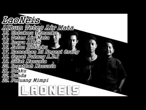 BEST OF THE BEST || LaoNeis Full Album Tetes Air Mata