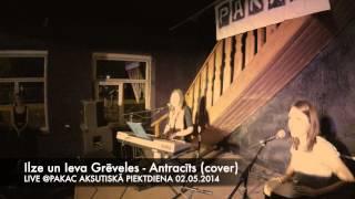 Ilze un Ieva Grēveles - Antracīts (cover) (LIVE @PAKAC 02.05.2014) AKSUTISKĀ PIEKTDIENA