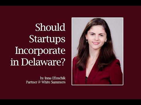 Should Startups Incorporate in Delaware?
