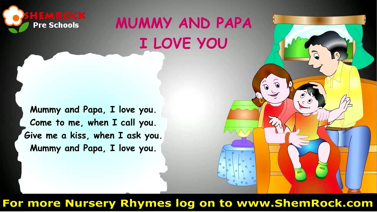 Nursery Rhymes Mummy Papa I Love You