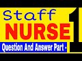 Staff Nurse Question And Answer Part 1