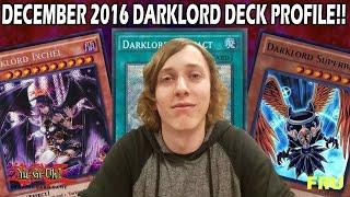 YUGIOH *BEST* Darklord Deck Profile December 2016!! (1st Place Locals)