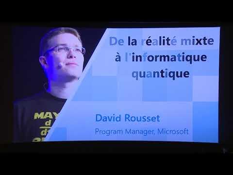 [Dev Day 2017] KEYNOTE - De la réalité mixte à l'informatique quantique - David Rousset