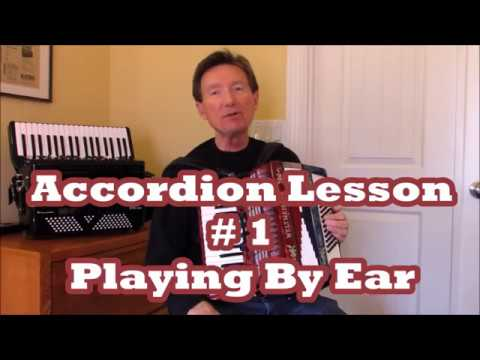 How play accordion  EAR Lesson 1 & 2