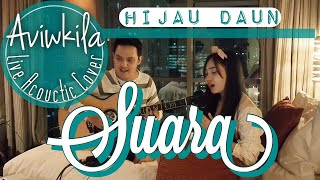(0.04 MB) Hijau Daun - Suara (Live Cover by Aviwkila) Mp3