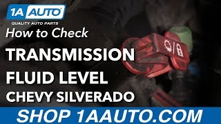 How to Check Transmission Fluid Level 07-13 Chevy Silverado