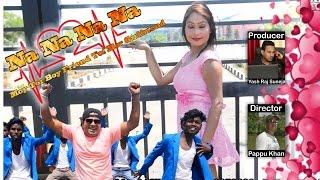 ♥ Na Na Na Na ♥ | मोई तोर बॉयफ्रेंड तोये मोर गर्लफ्रेंड | Nagpuri Video Song | Amit Bishwakarma