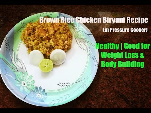 Easy Brown Rice Chicken Biryani for Weight Loss (Pressure Cooker)