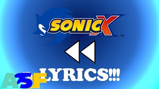 Sonic X theme backwards with lyrics