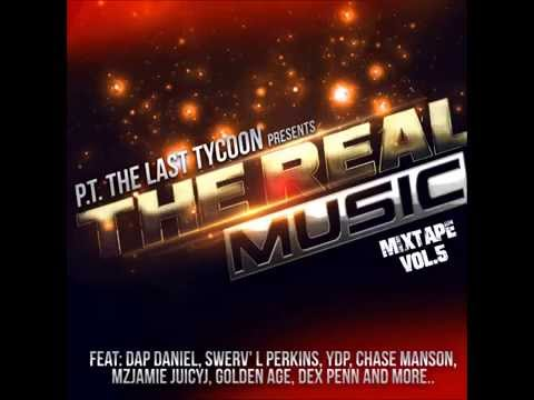 P.T. The Last Tycoon Presents:The Real Music Mixtape Vol 5