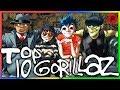 TOP 10 GORILLAZ SONGS