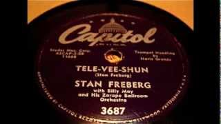 Stan Freberg - Tele-Vee-Shun 78 rpm!