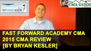 2015 fast forward academy cma review course   cma guide