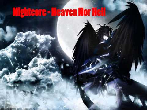 Nightcore - Heaven Nor Hell