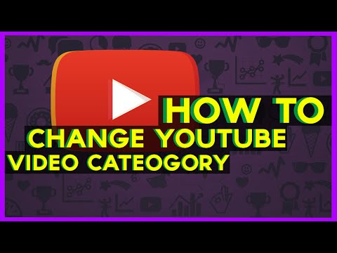How to change your youtube video category - WORKING 2017