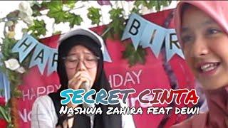Gambar cover SECRET CINTA - Nashwa zahira feat Dewi Teamnash