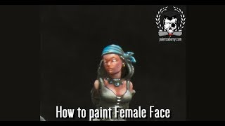 How to paint Female Face (Guild Ball's Angel)
