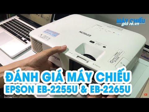 [Review] Epson EB-2255U và EB-2265U   Tìm hiểu những tính năng nổi bật   Máy chiếu VNPC