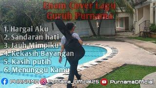 Download Enam Cover Lagu Guruh Purnama