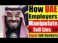 Video #4011 - How UAE Employers Manipulate Expat Job Seekers, Loopholes No UAE Employer Talks About