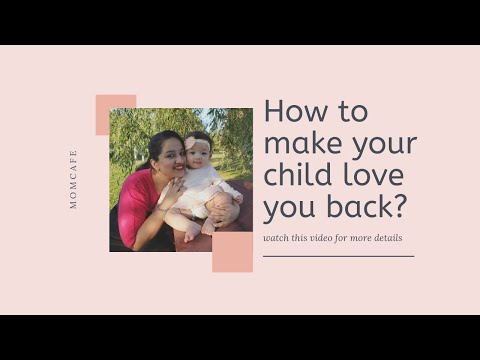 how-to-create-a-strong-&-healthy-bond-with-your-child?|momcafe