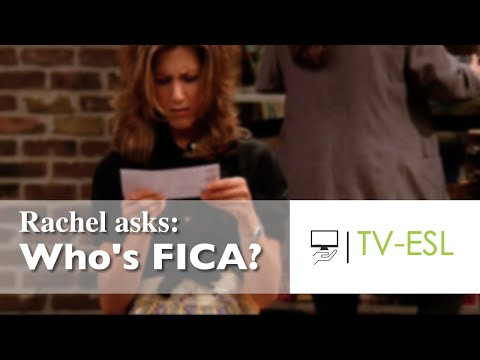 Rachel Asks: Who's FICA? (FRIENDS English Lesson)