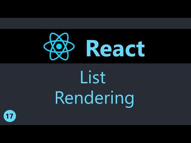 ReactJS Tutorial - 17 - List Rendering