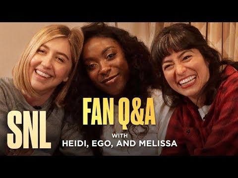SNL Fan Q&A With Heidi Gardner, Ego Nwodim And Melissa Villaseñor
