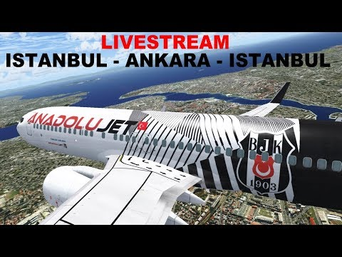 [FSX] SHORT FLIGHT ISTANBUL-ANKARA WITH RETURN | TURKISH ANADOLU JET  B737-800 | IVAO  LIVESTREAM