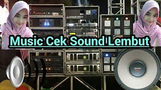 Download lagu Cek sound dangdut kalem Deg Gleer Mantul MP3