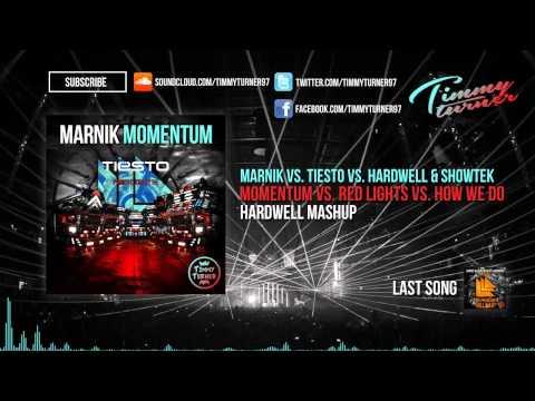 Marnik Vs. Tiësto Vs. Hardwell & Showtek - Momentum Vs. Red Lights Vs. How We Do (Hardwell Mashup)