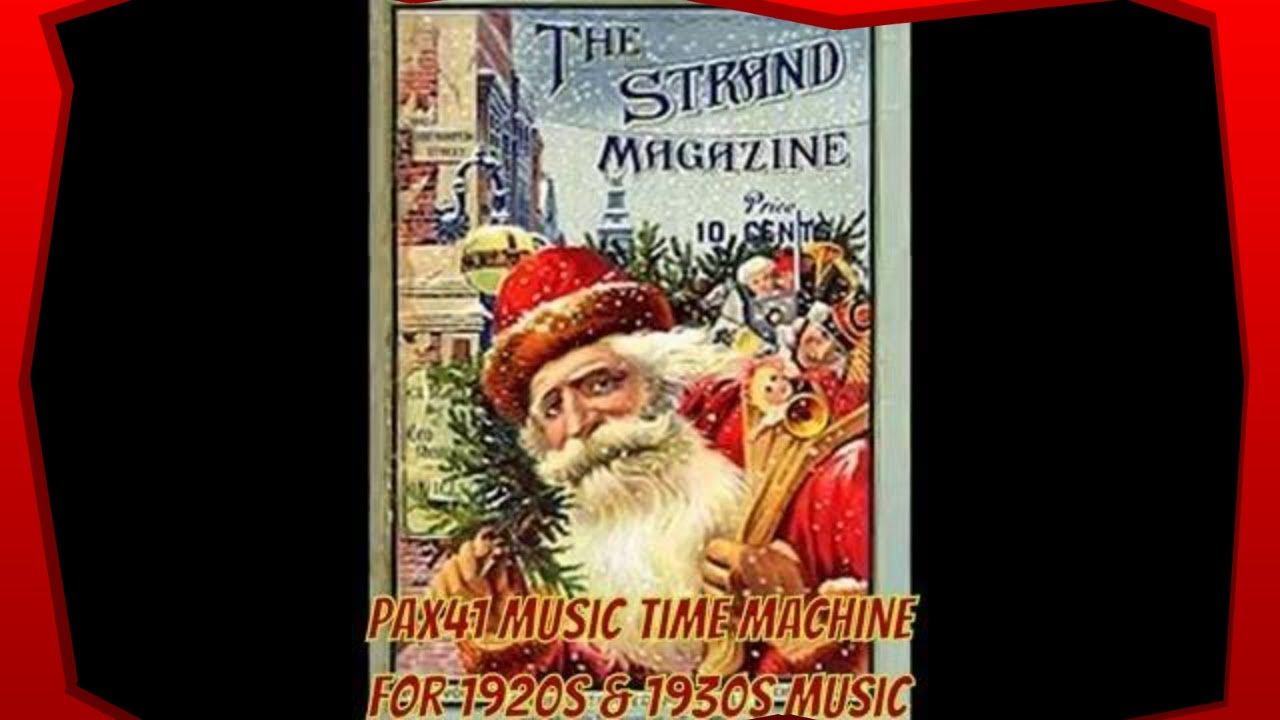 Holiday Cheer With 1920s 1930s Christmas Organ Music Pax41 Youtube