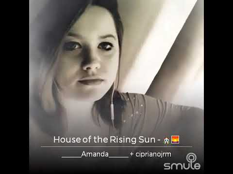 💞🏠🏡House of D rising SUN ☀🔝🔴🏡💞cover by Ciprianojrm./ Lady Amanda 😍my MIX's