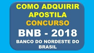 Baixar Apostila Concurso BNB 2018 - Banco do Nordeste do Brasil