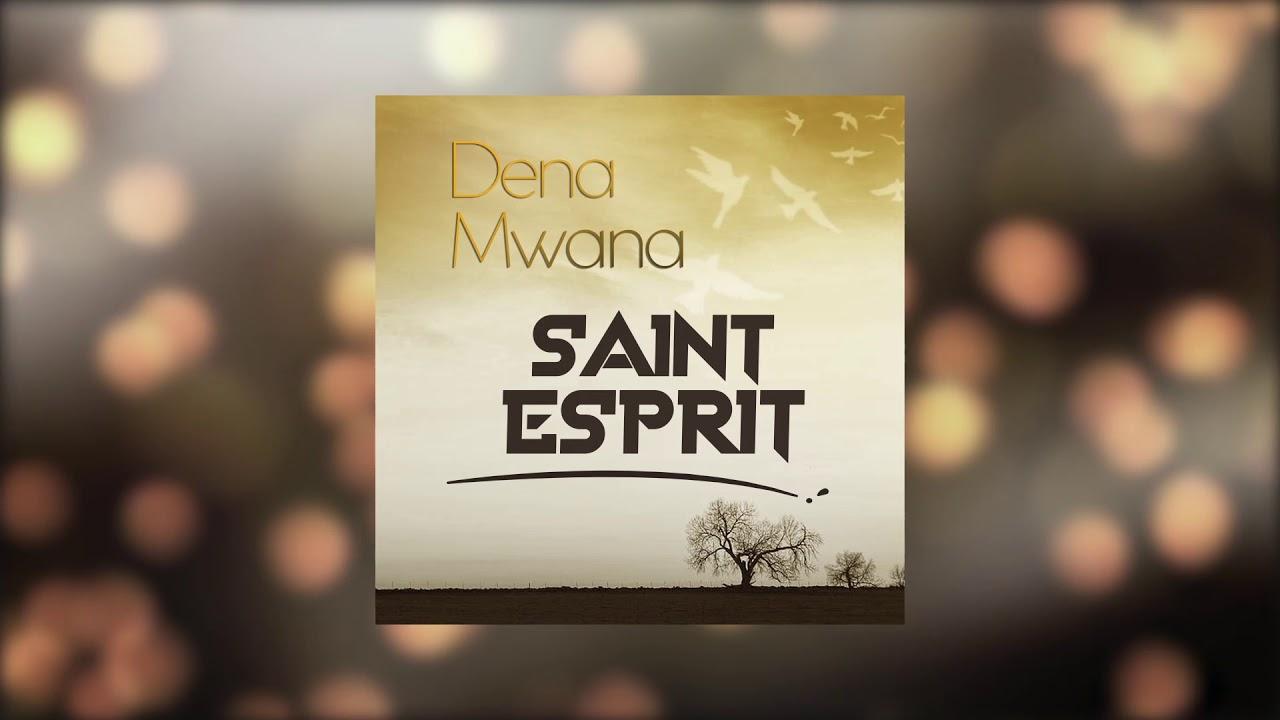 saint esprit de dena mwana